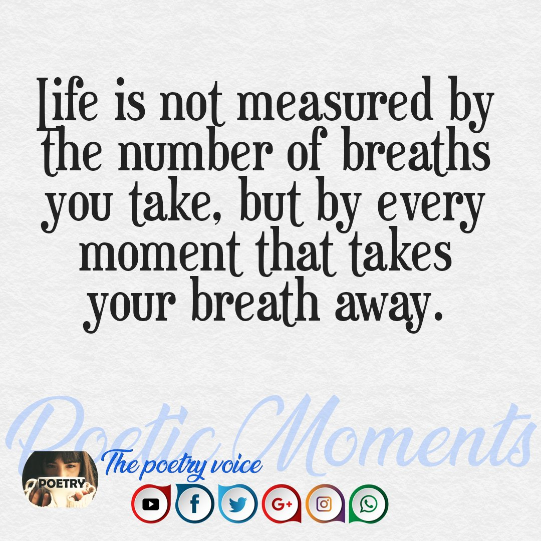 Life Is Not Measured By The Breaths Quote Poetic Moments Thepoetryvoice  Twitter