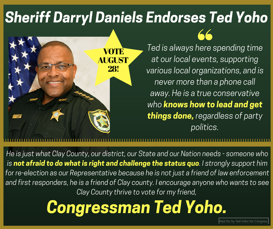 Honored to announce the endorsement of Clay County Sheriff Darryl Daniels as we being the 2018 election. Sheriff Daniels has done a great job for Clay County and I am proud to call him a friend. Thank you for your unwavering support Sheriff!