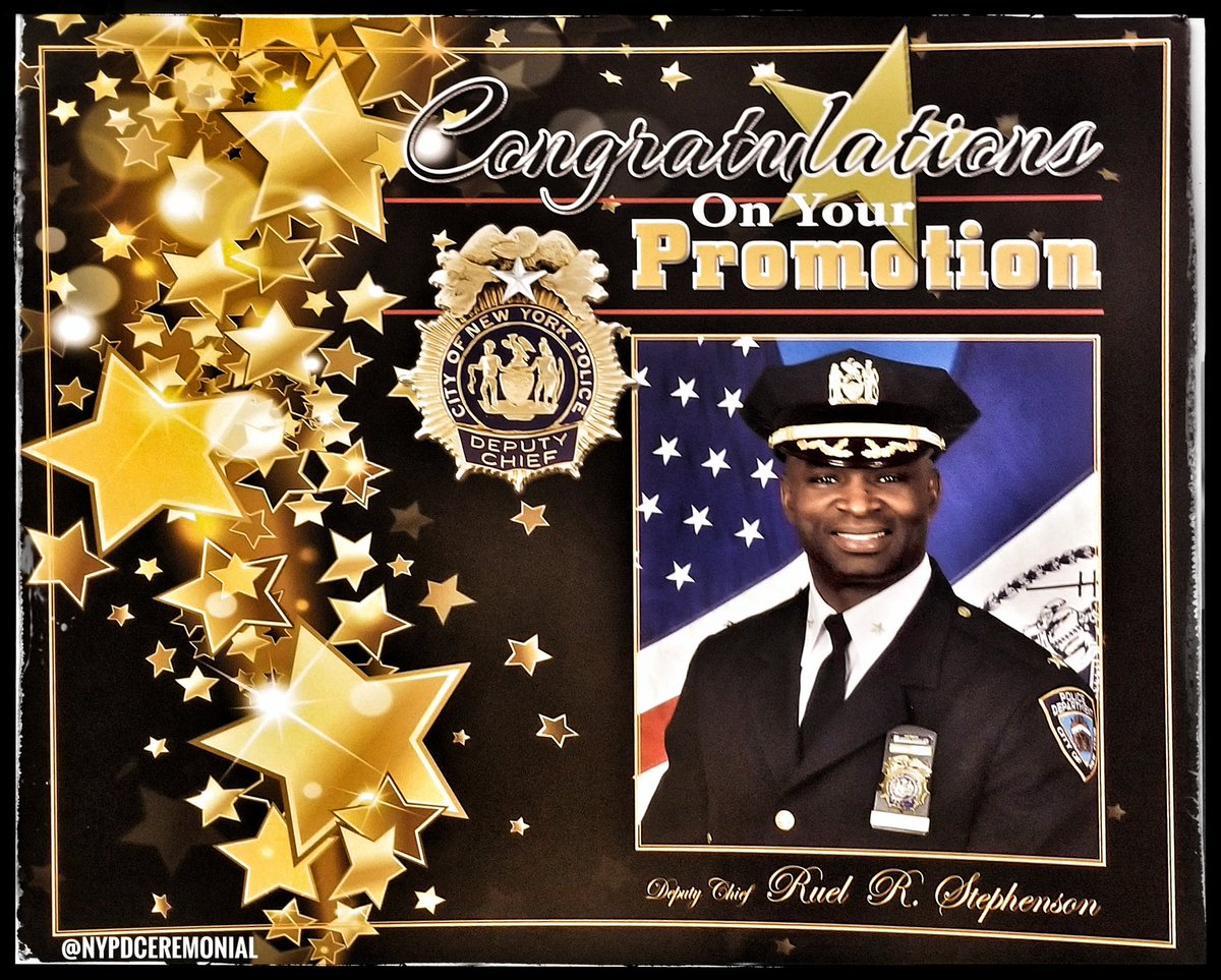 NYPD Ceremonial Unit On Twitter Congratulations To Deputy Chief Ruel R Stephenson Your Promotion