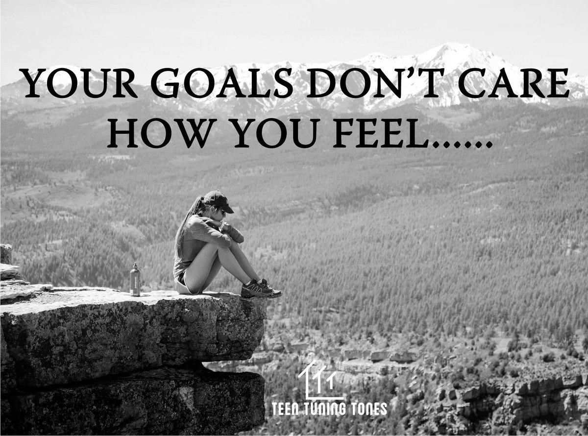 """Image result for """"Your goals don't care how you feel."""""""