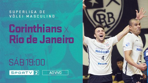 Neste sábado Rio de Janeiro e Corinthians batem de frente pela Superliga!  Acompanhe o confronto às 19:00, ao vivo, no SporTV2! #SuperligaNoSporTV