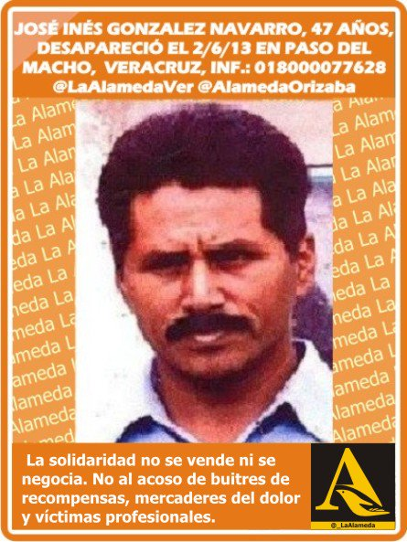 RT @LaAlamedaVer: #Tebuscamos José Inés Gonzalez Navarro, 47 años, 2/6/13 #Veracruz https://t.co/EkywqWv2ra