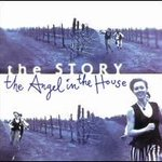 The Story / The Angel in the House / The Angel in...