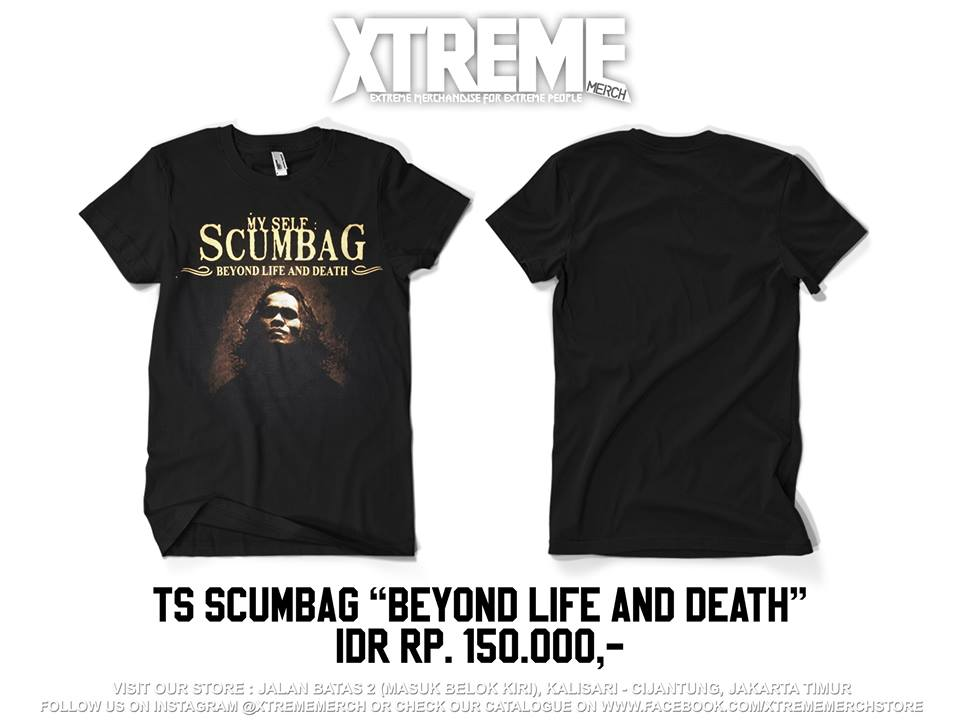 Xtreme Merch Store On Twitter Ts Scumbag Beyond Life And Death