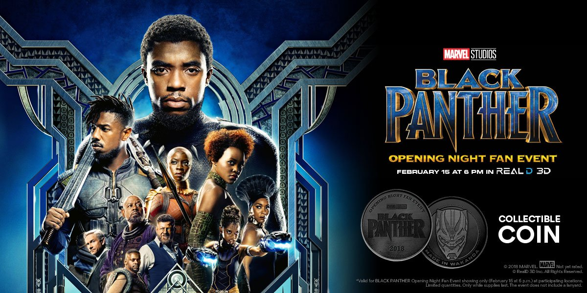 On Thursday, February 15, be among the first to see @MarvelStudios' #BlackPanther at our Opening Night Fan Event in @RealD3D. See exclusive content, receive a collectible coin, & more! Get tix: https://t.co/3c8X7NaDID