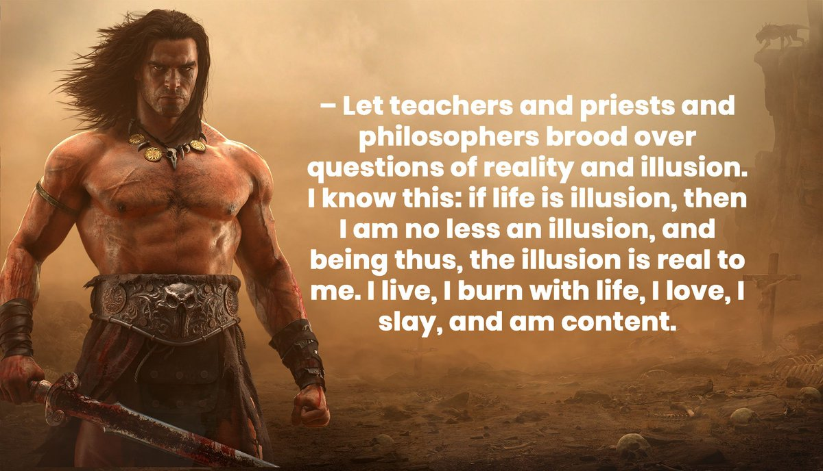 Conan The Barbarian Quotes | Conan Exiles On Twitter Some Other Great Quotes From The Man