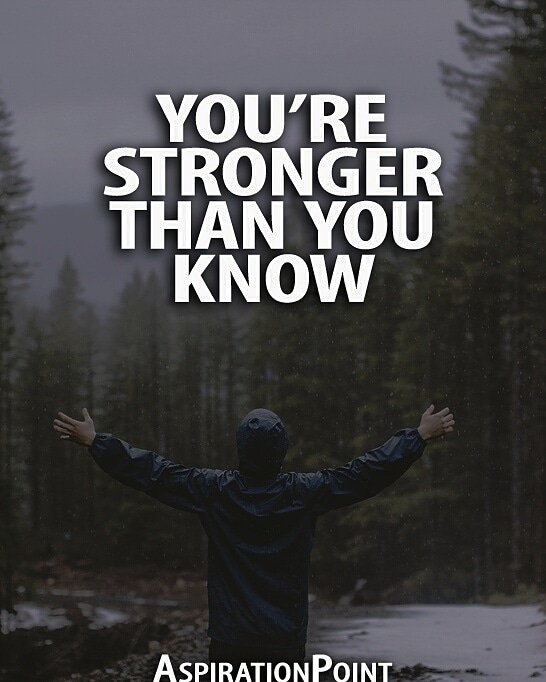 Aspirationpoint On Twitter Youre Stronger Than You Know