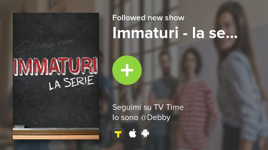 I just added Immaturi - la se... to my l...