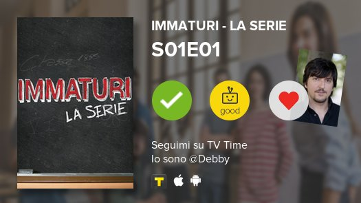 I've just watched episode S01E01 Immatur...