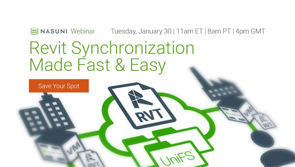 Nasuni On Twitter Revit File Synchronization Now Fast And Easy Live Webinar Tuesday January 30 11 Am Et 8 Am Pt Https T Co Siciovsqn0