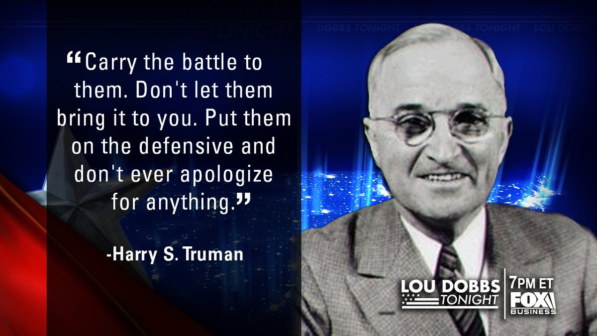 Tonight's #QuoteofTheDay from Harry Truman. #MAGA #TrumpTrain #Dobbs