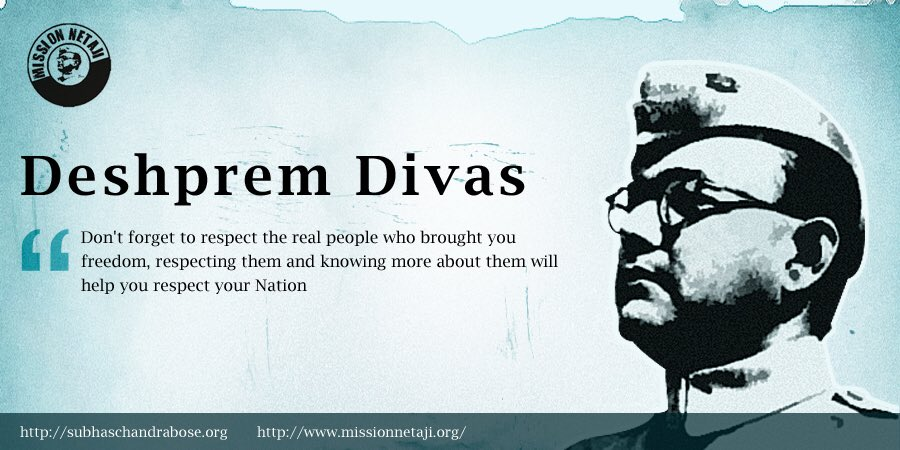 We @MissionNetaji bow our heads to the holy feet of Revolutionary Freedom Fighter and Son of Mother India, who sacrificed everything to make our motherland independent. Happy #DeshpremDivas <br>http://pic.twitter.com/otfr0rIXSL