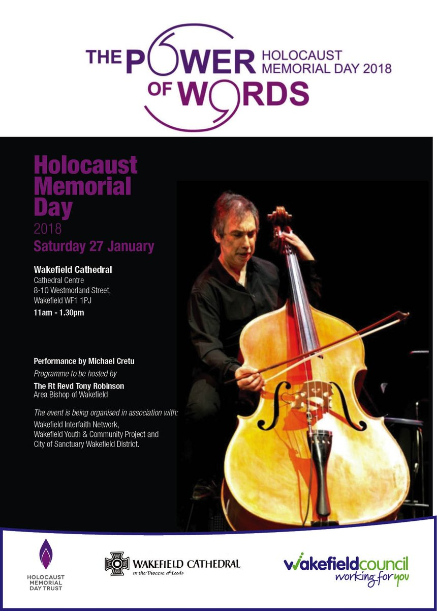 The Holocaust Memorial Day event is taking place a Wakefield Cathedral this Saturday, between 11.00am and 1.30pm. No tickets are required, and it's FREE to attend. There will be a special musical performance by Michael Cretu.