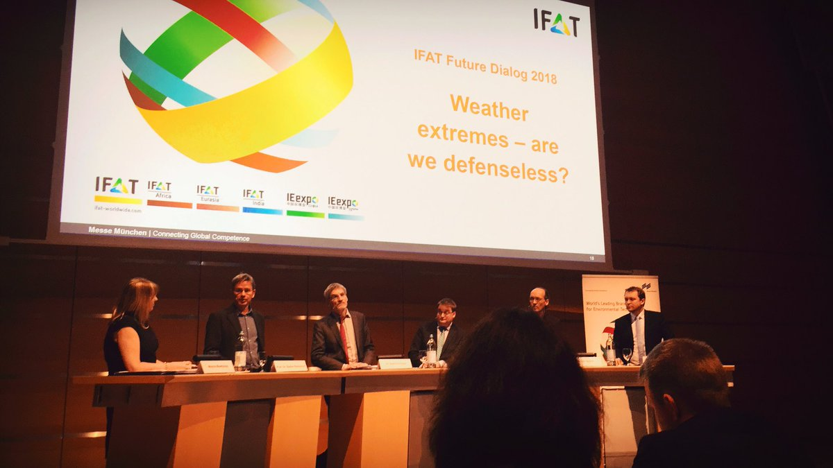 Enlightening debate regarding weather extremes at #IFATdialog. Interesting insights, sustainable Solution! @IFATworldwide #wilofairs #IFAT2018 #roadtoifat