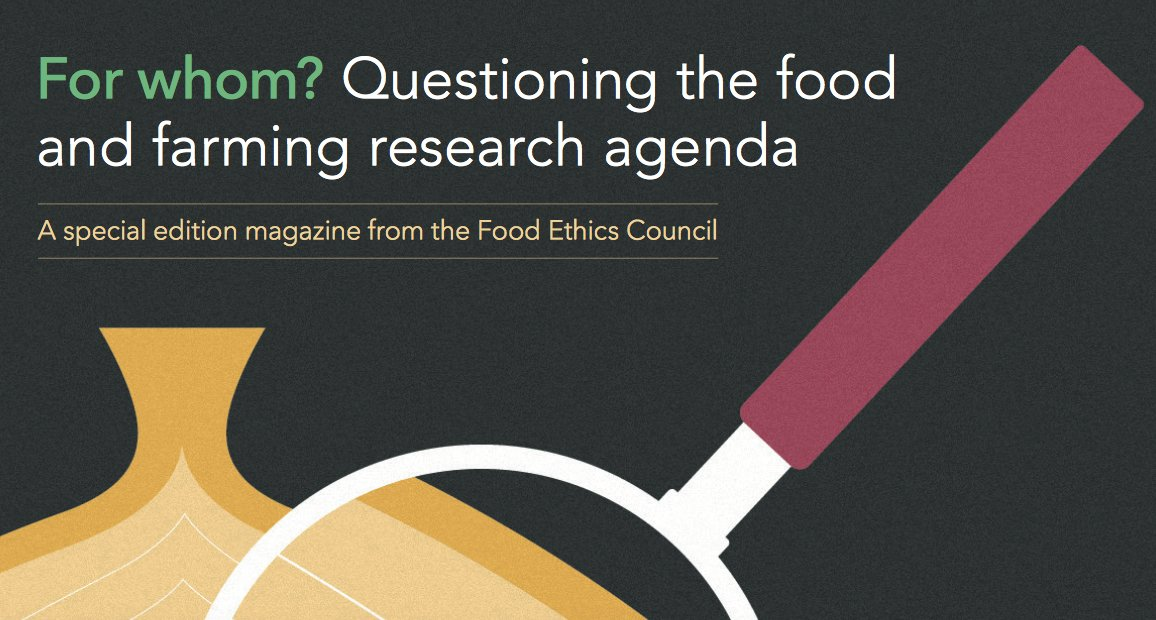 Resultado de imagem para For whom? Questioning the food and farming research agenda