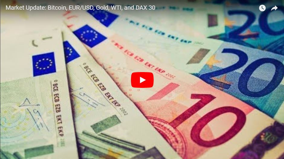 Video: Market Update: Bitcoin, EUR/USD, Gold, WTI; DAX 30 ...