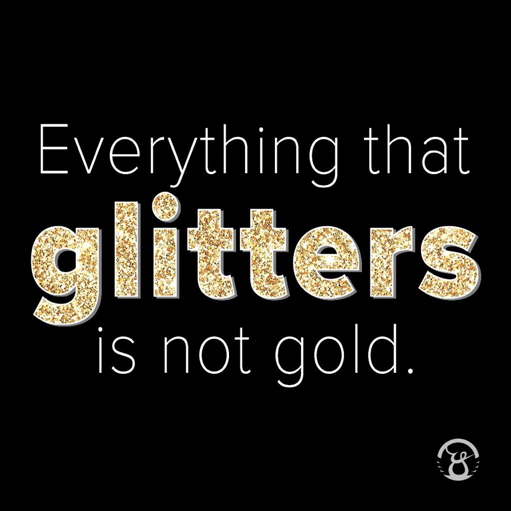not all that glitters is gold - HD1024×1024