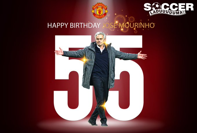 """Happy Birthday to Manchester United\s manager, Jose Mourinho who turns 55 today!! Have a \""""Special One\"""" Mou!"""