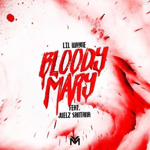 Lil Wayne Bloody Mary Lyrics