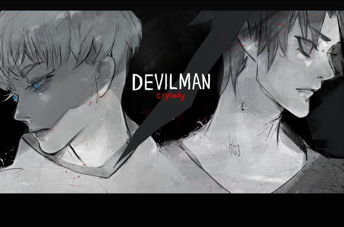 「DEVILMAN crybaby」スゲー面白かった…。