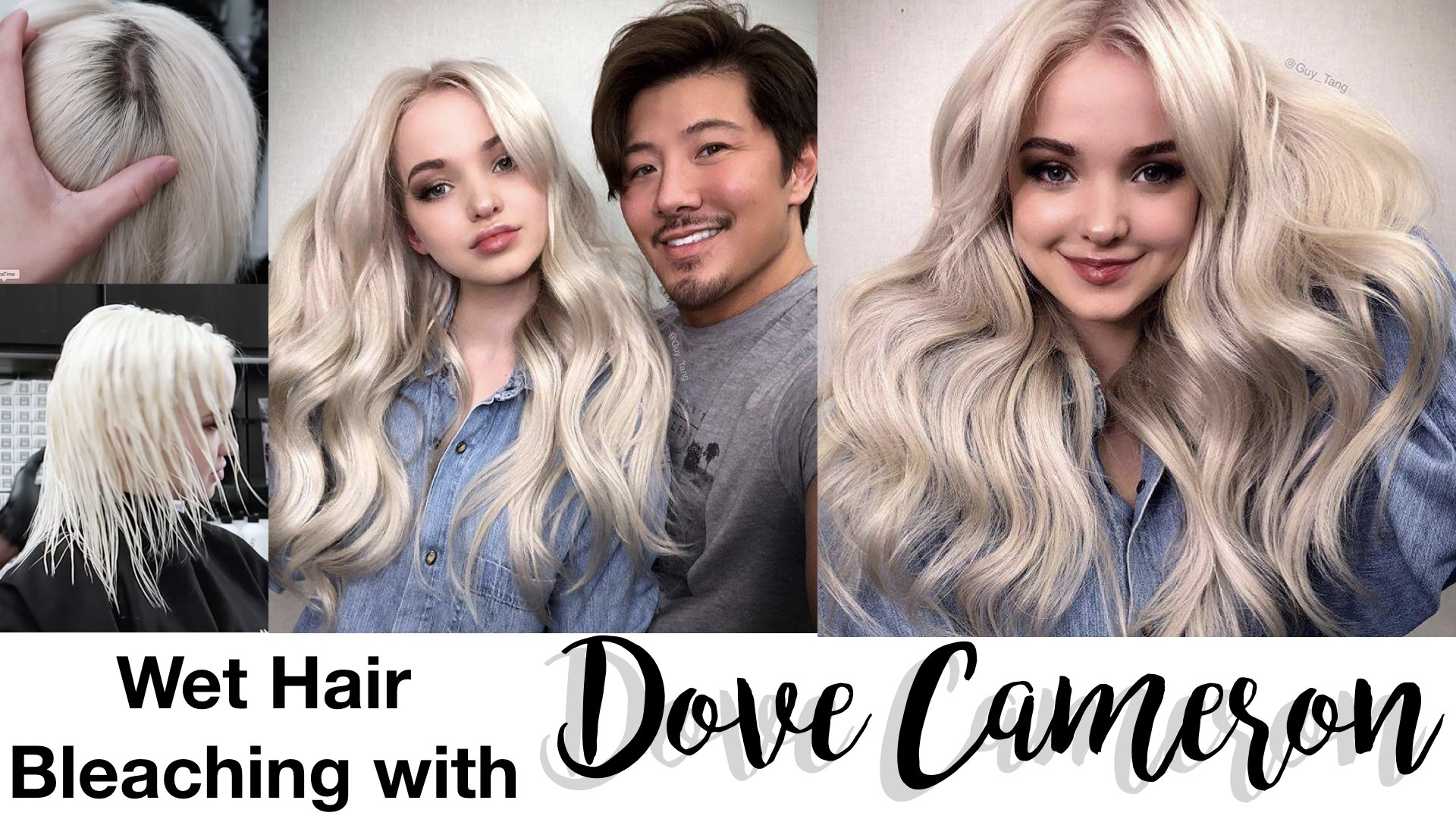 Guy Tang On Twitter Quot Wet Hair Bleach With Dovecameron