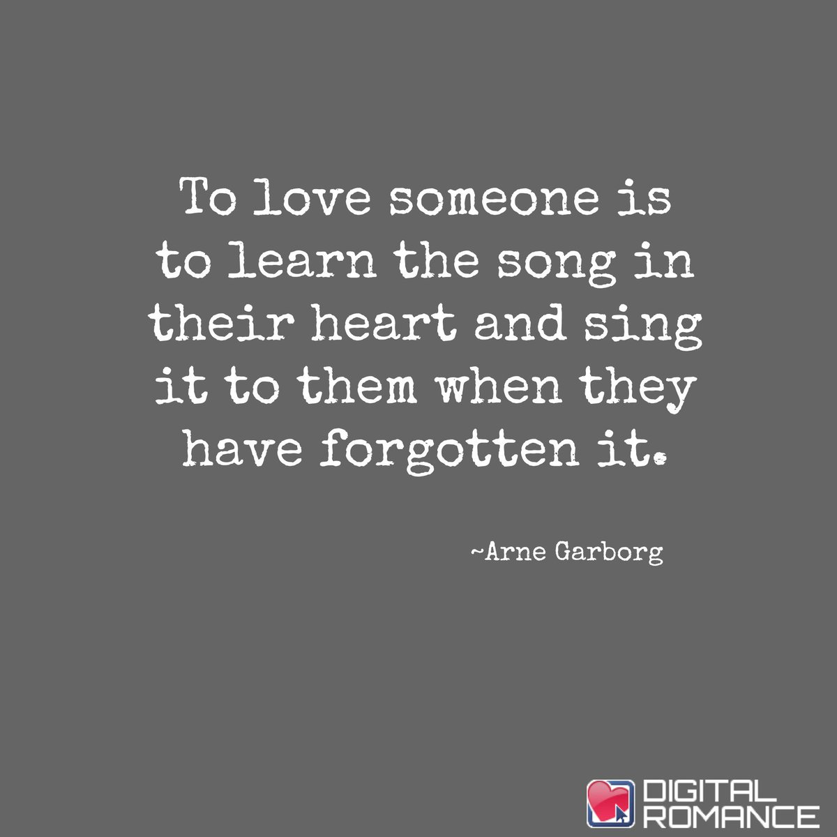 Digital Romance Inc On Twitter To Love Someone Is To Learn The