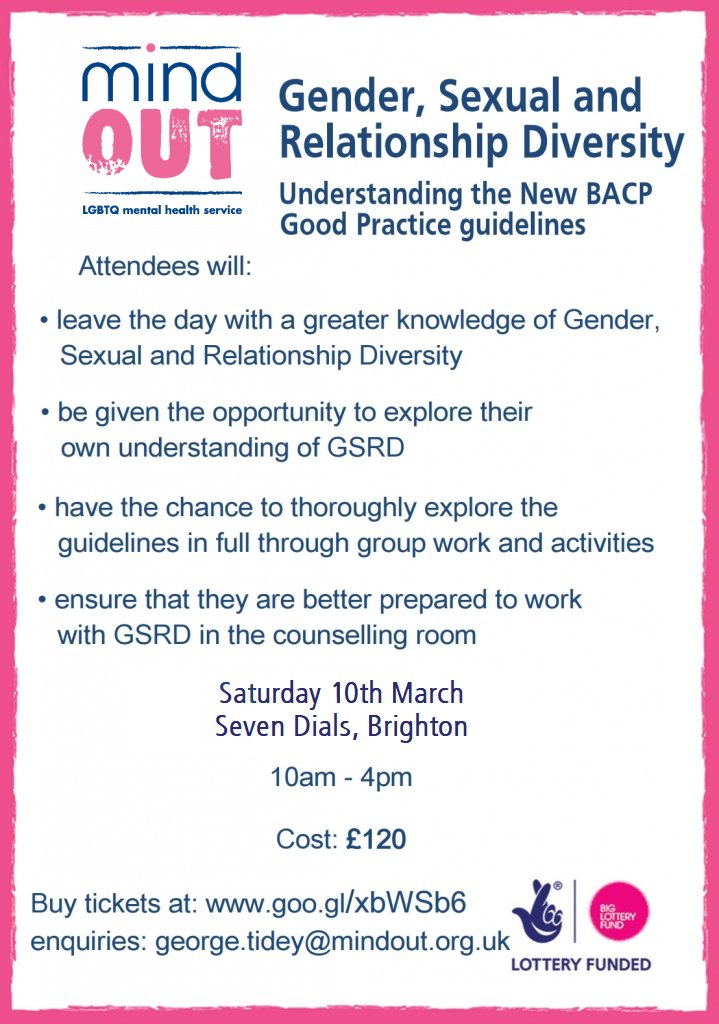 ... new @BACP Good Practice Guidelines on #Gender, #Sexual and  #Relationship #Diversity. Quality #CPD #Training from @Mind_Out #LGBTQ # MentalHealth Service.
