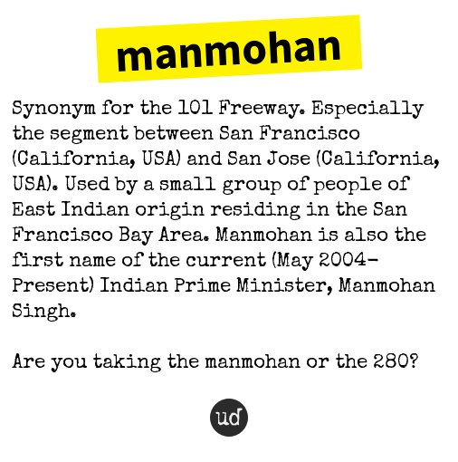 Urban Dictionary On Twitter Manmohan Synonym For The 101 Freeway