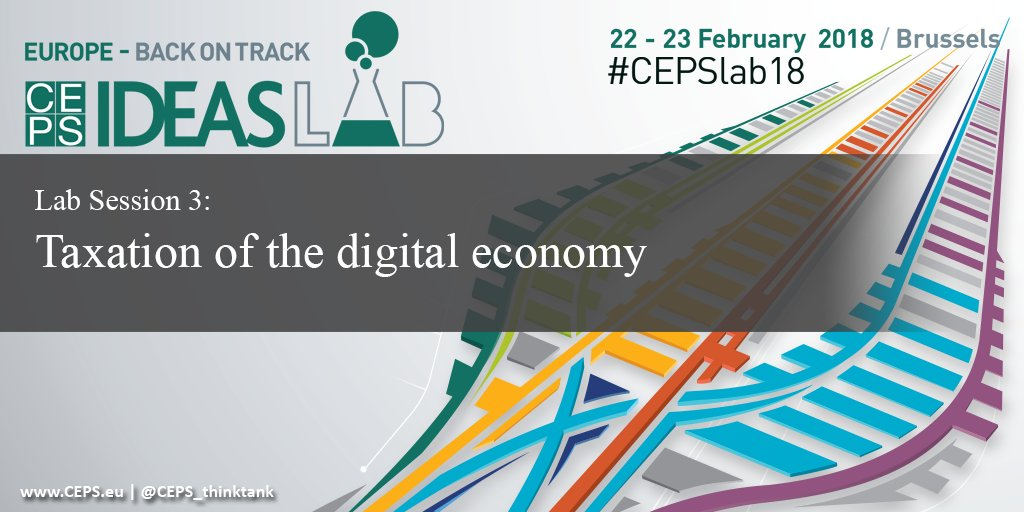 #Taxation of the #digitaleconomy. TBD in #CEPSlab18 by @gaelle_garnier @JPForceville John Vella @OxfordTax Florian Neumeier @EconPolEurope bit.ly/CEPSlab18