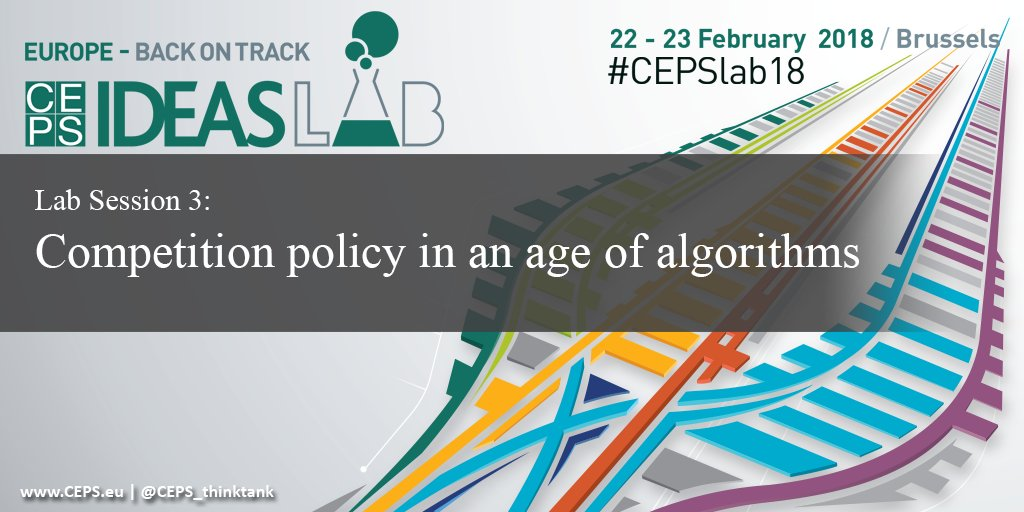 #Competition policy in an age of algorithms. TBD in #CEPSlab18 by Inge Graef Professor @TILEC1 Antonio Capobianco @OECD Tommaso Valletti @EU_Competition John Zysman @UCBerkeley bit.ly/CEPSlab18 #DigitalSingleMarket
