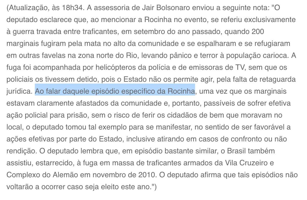 Em sua conta no twitter, Bolsonaro chamou de fake news a nota do Jardim sobre centrar fogo na Rocinha. Porém, na nota enviada ao colunista, ele não disse que não disse, mas que falou em outro contexto. Será que aparece um vídeo/audio com a real interpretação dele sobre o caso? 🤔
