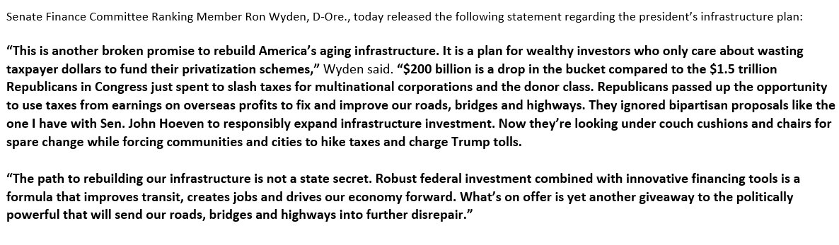 """Ouch. No love from Dems for Trump's #infrastructure 'plan'   """"This is another broken promise to rebuild America's aging infrastructure. It is a plan for wealthy investors who only care about wasting taxpayer dollars to fund their privatization schemes.' Ron Wyden (D-Oregon)"""