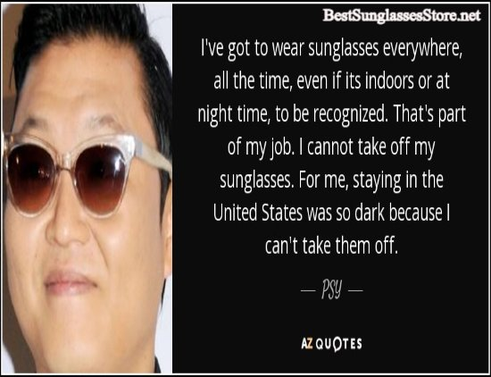 Agree? :) https://www.bestsunglassesstore.net #싸이 #BIGBANG #psy_oppa #EDM