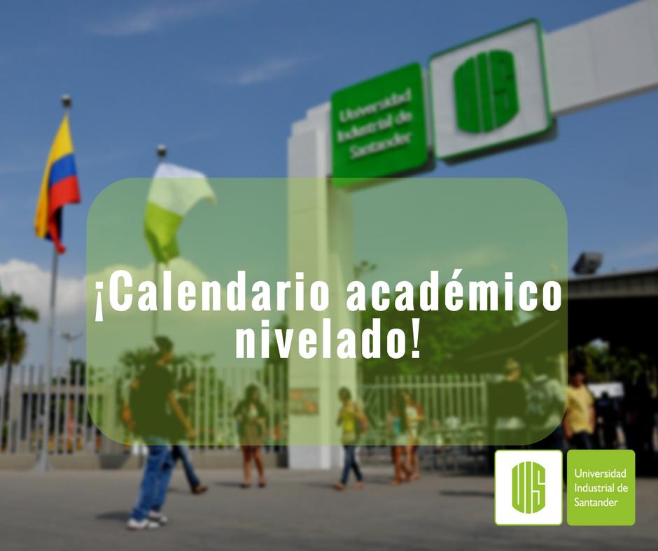 Calendario Academico Us.Uis On Twitter Ya No Te Mates La Cabeza Desde Ahora Nuestra