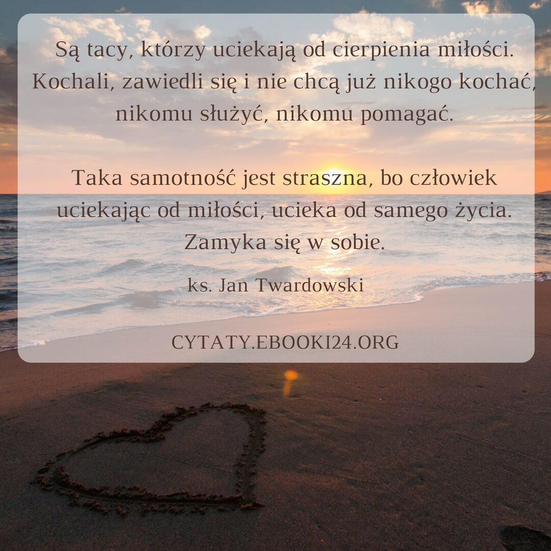Ebooki Książki Cytaty Na Twitterze Jan Twardowski Cytat