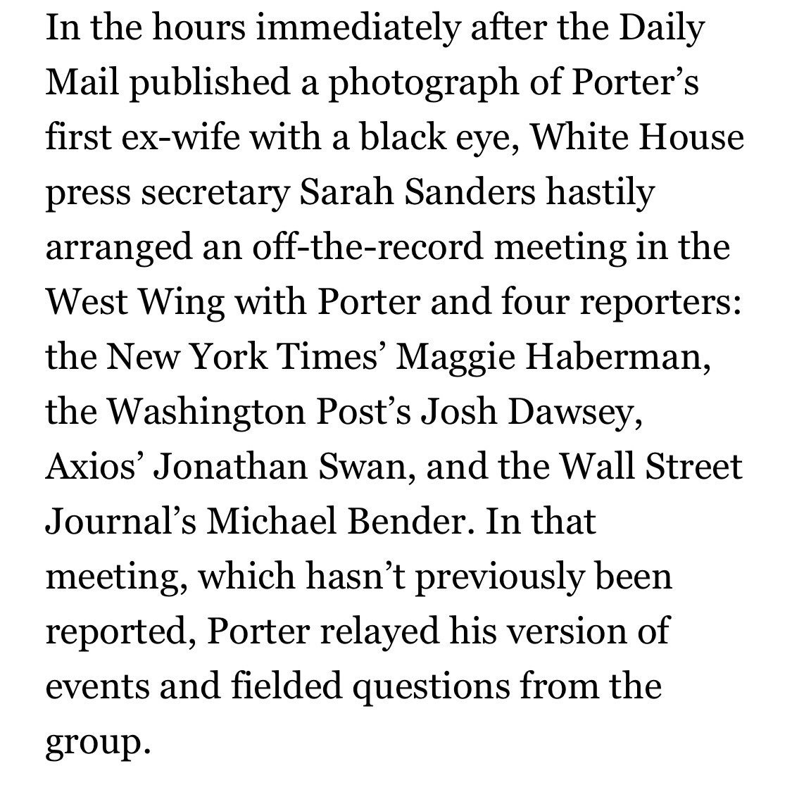 .@elianayjohnson reports that — despite claims they showed Porter the door shortly after the abuse story broke — @PressSec arranged for Porter to tell his side of the stories (3 women alleging abuse) to 4 print reporters. Your tax dollars at work.