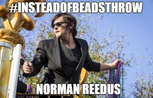 This #MardiGras18, #InsteadOfBeadsThrow me Norman Reedus! #TWD #TWDFamily<br>http://pic.twitter.com/DDOmfSSvNl