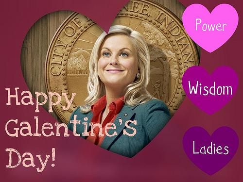 Let us not forget: today IS #GalentinesDays Day. @parksandrecnbc @smrtgrls