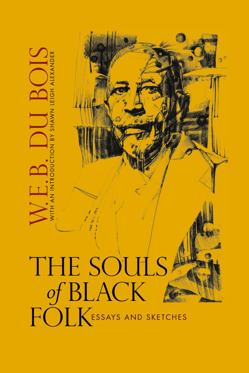 the souls of black folk historical The souls of black folk 1903 chapter i of our spiritual strivings : o water, voice of my heart, crying in the sand,  the history of the american negro is the history of this strife,—this longing to attain self-conscious manhood, to merge his double self into a better and truer self in this merging he wishes neither of the older selves.