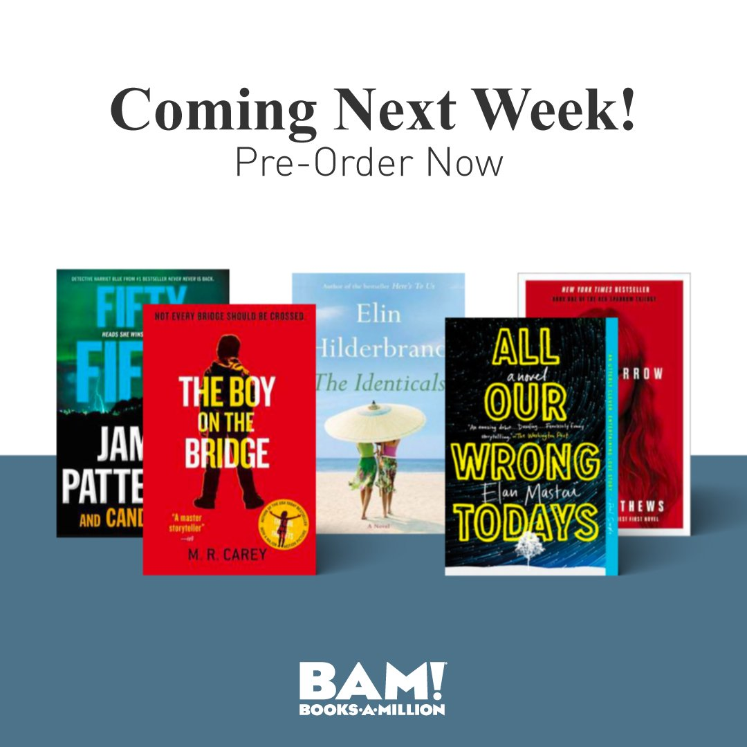 New releases are on their way to #BooksAMillion! Dont miss your chance to #preorder these titles now, including James Pattersons upcoming Fifty Fifty. bit.ly/2srqVfv