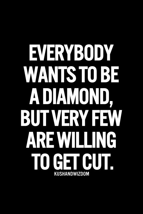 Great Inspirational Quotes About Life Mesmerizing The 25 Best Diamond Quotes Ideas On Pinterest  Pressure Quotes