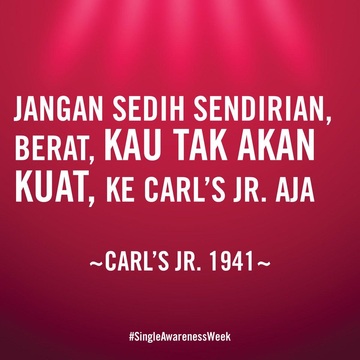 Carl S Jr Indonesia On Twitter Jangan Sedih Sendirian Berat Kau