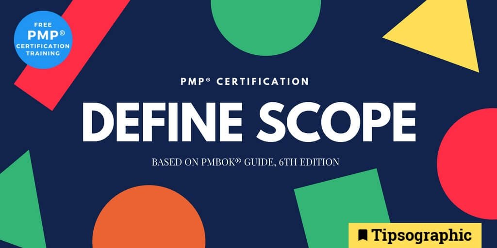 Tipsographic On Twitter Pmp Certification Define Scope Based On