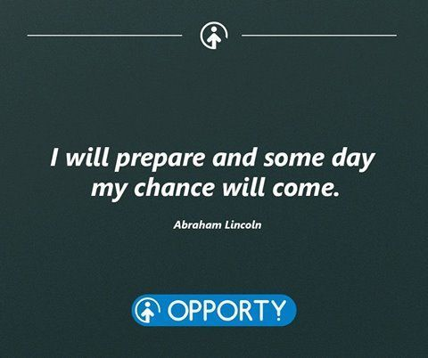 Opporty Ico On Twitter I Will Prepare And Some Day My Chance Will