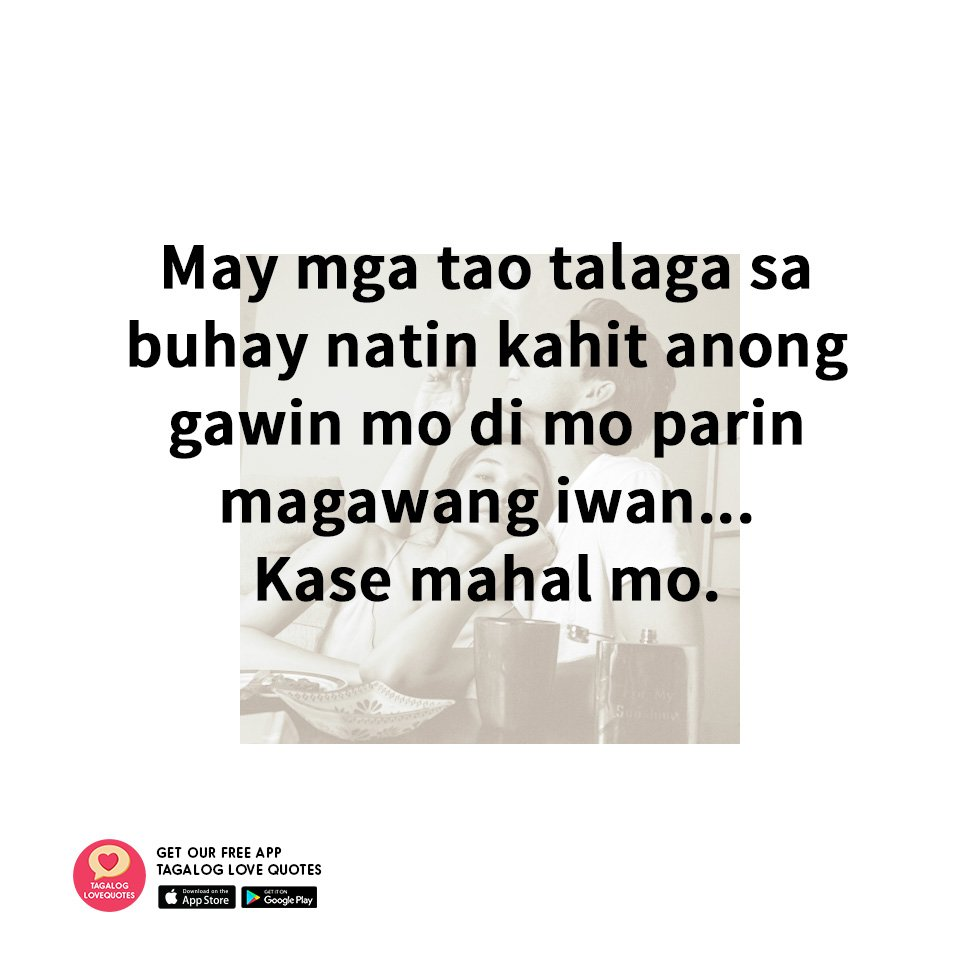 Tagalog Love Quotes Pinoy Tagalog Love Quotes Pinoy_Lovequote  Twitter