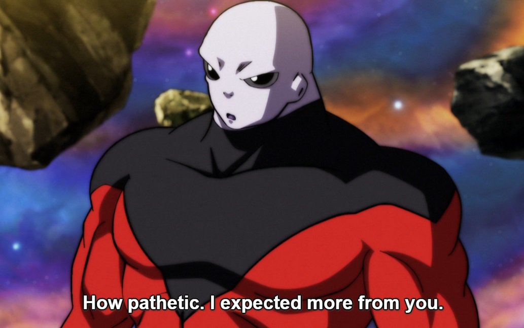 """Terron F. Beckham👹 på Twitter: """"How Jiren was after toppo was out is what turned me off about him... he got lame ... what was that Corney ass line he said """"now"""