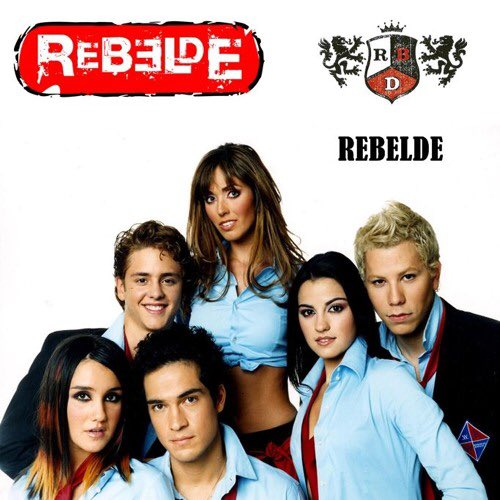 Going home straight to watch Rebelde after school & singing all their songs #TweetLikeThe2000s
