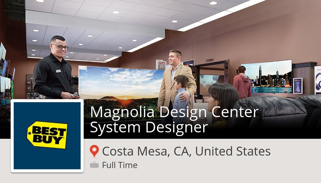 Laura Weinsieder On Twitter Magnolia Design Center System Designer Needed In Costamesa Apply Now At Bestbuy Job Https T Co Eozrs5f6qz