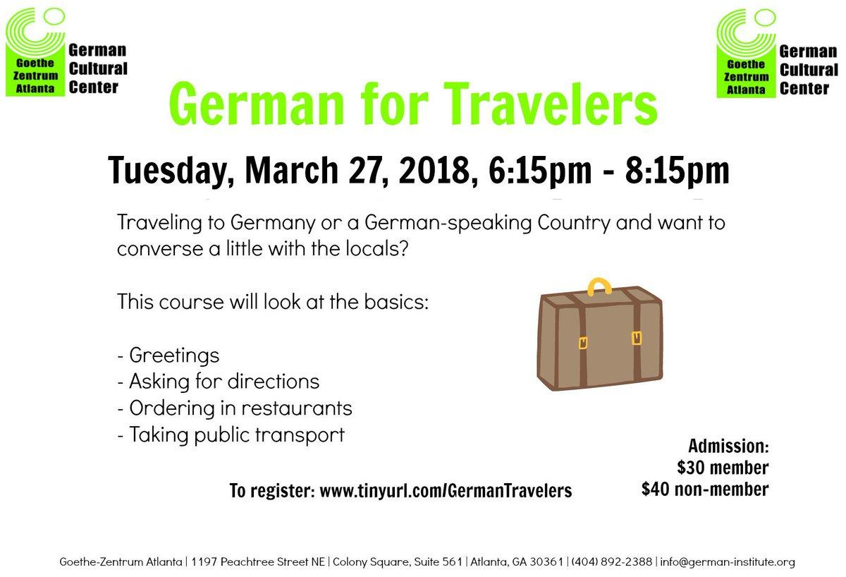 Goethe Zentrum Atl Twitter German For Travellers Are You