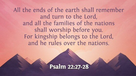 Image result for Psalm 22:28